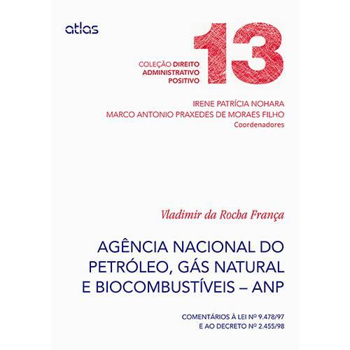 Livro - Agência Nacional do Petróleo, Gás Natural e Biocombustíveis - ANP