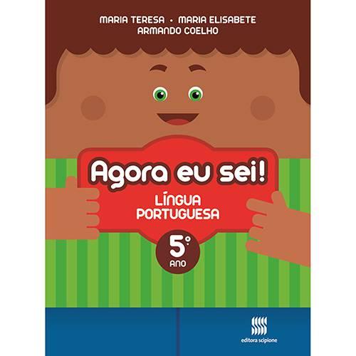 Livro - Agora eu Sei! Língua Portuguesa: Didáticos Ensino Fundamental I - 5º Ano