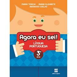 Livro - Agora eu Sei! Língua Portuguesa: Didáticos Ensino Fundamental I - 3º Ano