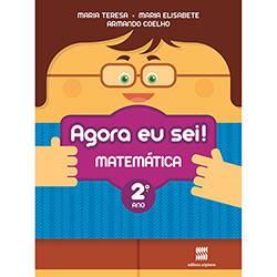 Livro - Agora eu Sei! Matemática: Didáticos - Ensino Fundamental I - 2° Ano