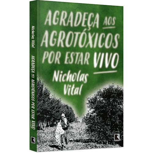 Livro - Agradeça Aos Agrotóxicos por Estar Vivo