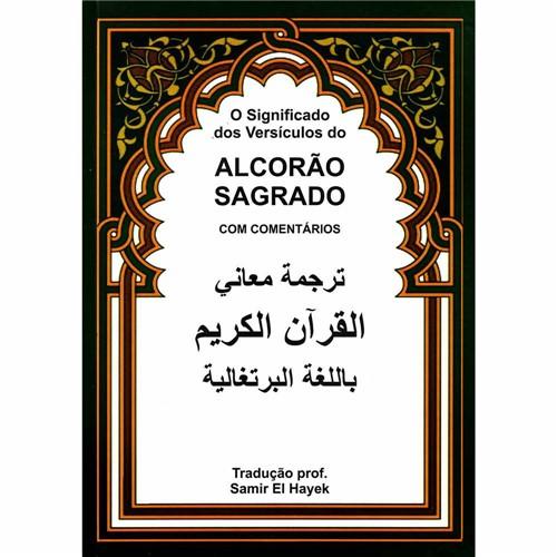Livro - Alcorão Sagrado: o Significado dos Versículos do Alcorão Sagrado com Comentários