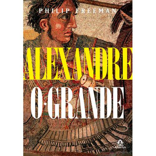 Livro - Alexandre: o Grande
