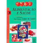 Livro - Alimentação e Saúde - Estudos e Documentos