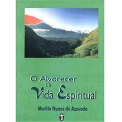 Livro - Alvorecer da Vida Espiritual, o