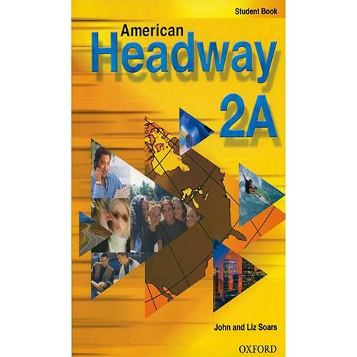 Livro - American Headway 2A - Student Book