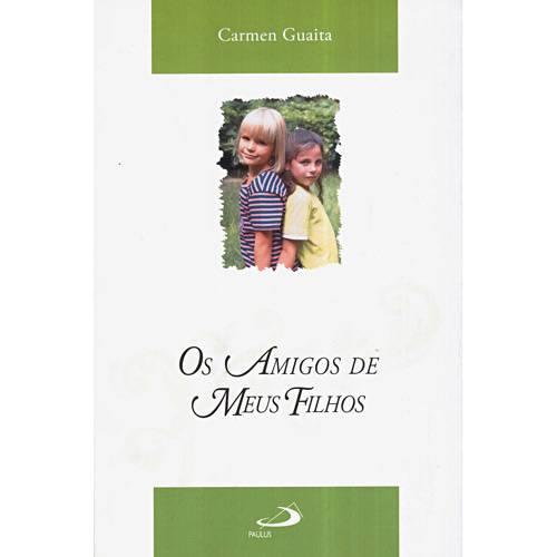 Livro - Amigos de Meus Filhos, os