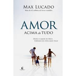 Livro - Amor Acima de Tudo, o