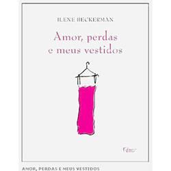 Livro - Amor, Perdas e Meus Vestidos