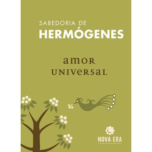 Livro - Amor Universal - Sabedoria de Hermógenes