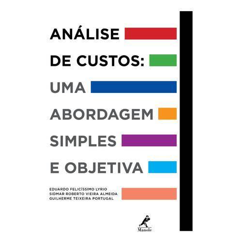 Livro - Análise de Custos: uma Abordagem Simples e Objetiva - Lyrio