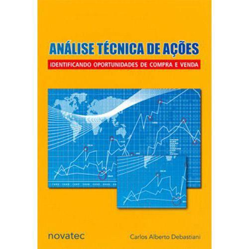 Livro - Análise Técnica de Ações - Identificando Oportunidades de Compra e Venda