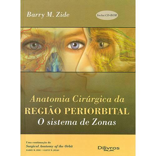 Livro - Anatomia Cirúrgica da Região Periorbital: o Sistema de Zonas