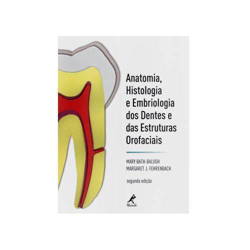 Livro - Anatomia, Histologia e Embriologia dos Dentes e das Estruturas Orofaciais