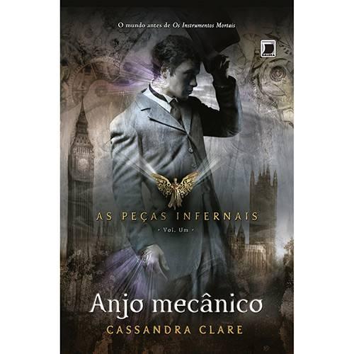 Livro - Anjo Mecânico - Coleção as Peças Infernais - Vol. 1