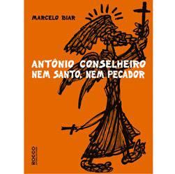 Livro - Antônio Conselheiro - Nem Santo, Nem Pecador