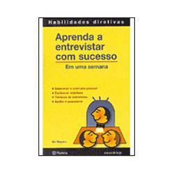 Livro - Aprenda a Entrevistar com Sucesso