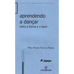 Livro - Aprendendo a Dançar: Entre a Forma e o Devir