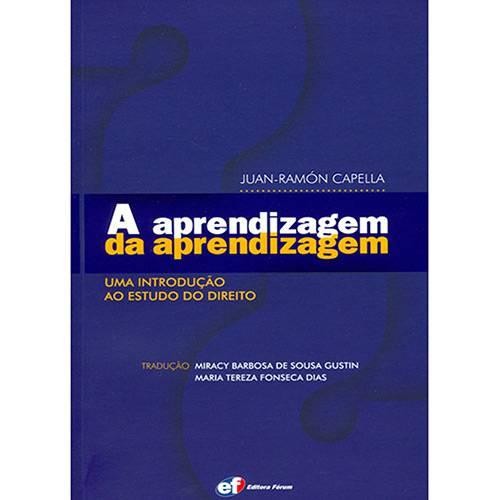 Livro - Aprendizagem da Aprendizagem, a - uma Introdução ao Estudo do Direito