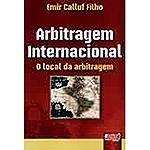Livro - Arbitragem Internacional: o Local da Arbitragem