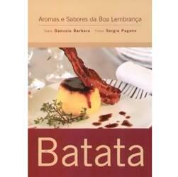 Livro - Aromas e Sabores da Boa Lembrança - Batata - Edição Compacta