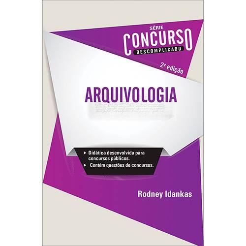 Livro - Arquivologia - Série Concurso Descomplicado