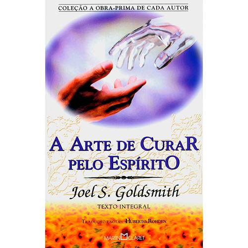Livro - Arte de Curar Pelo Espírito, a