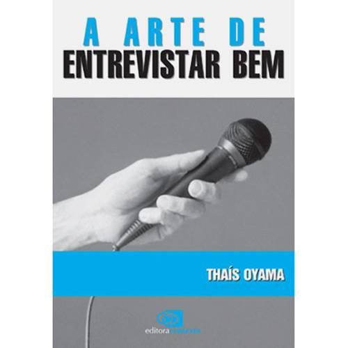 Livro - Arte de Entrevistar Bem, a