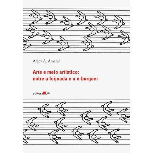 Livro - Arte e Meio Artístico: Entre a Feijoada e o X-Burguer