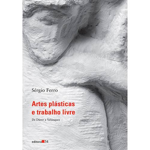 Livro - Artes Plásticas e Trabalho Livre