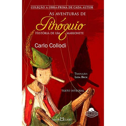 Livro - as Aventuras de Pinóquio - Coleção a Obra Prima de Cada Autor