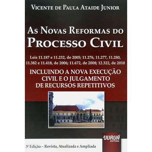 Livro - as Novas Reformas do Processo Civil