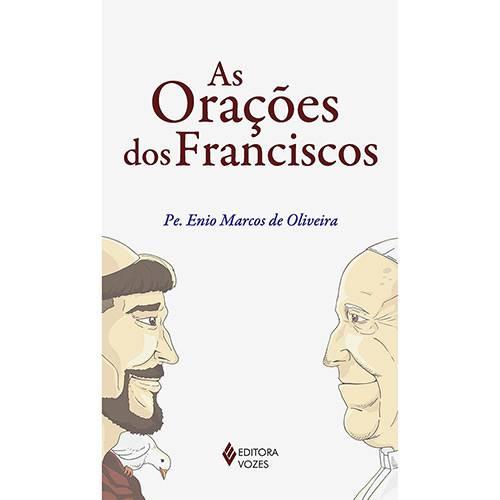 Livro - as Orações dos Franciscos