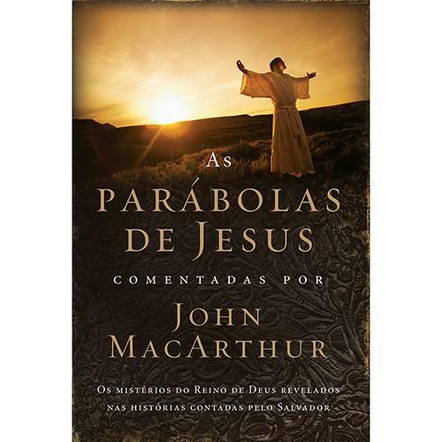 Livro - as Parábolas de Jesus Comentadas por John Macarthur