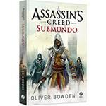 Livro - Assassin's Creed: Submundo