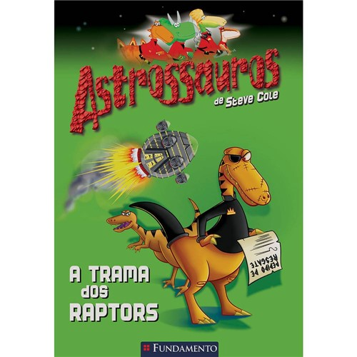 Livro - Astrossauros: a Trama dos Raptors