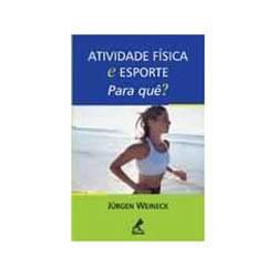 Livro - Atividade Fisica e Esporte - para Que?