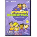 Livro - Atividades Recreativas para Todas as Idades.