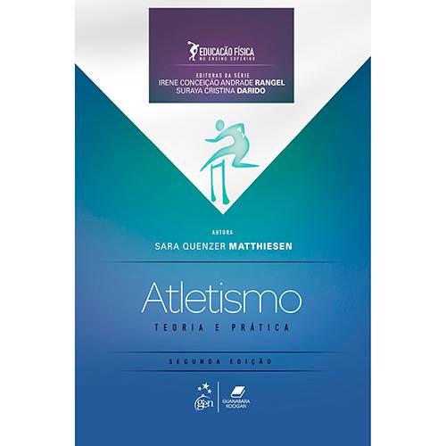 Livro - Atletismo: Teoria e Prática ( Fundamentos de Educação Física no Ensino Superior)