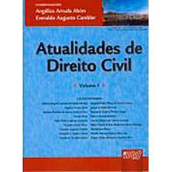 Livro - Atualidades de Direito Civil: Volume I