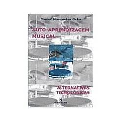 Livro - Auto-Aprendizagem Musical: Alternativas Tecnológicas
