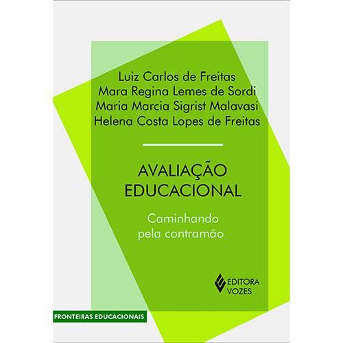 Livro - Avaliação Educacional: Caminhando Pela Contramão