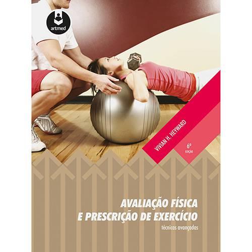 Livro - Avaliação Física e Prescrição de Exercícios: Técnicas Avançadas