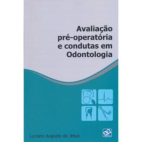 Livro - Avaliação Pré-Operatória e Condutas em Odontologia