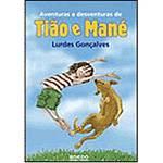 Livro - Aventuras e Desventuras de Tião e Mané