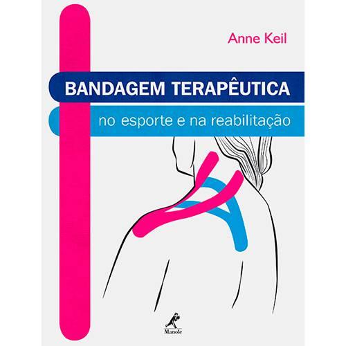 Livro - Bandagem Terapêutica: no Esporte e na Reabilitação