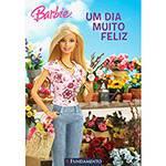 Livro - Barbie - um Dia Muito Feliz