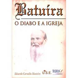 Livro - Batuíra - o Diabo e a Igreja