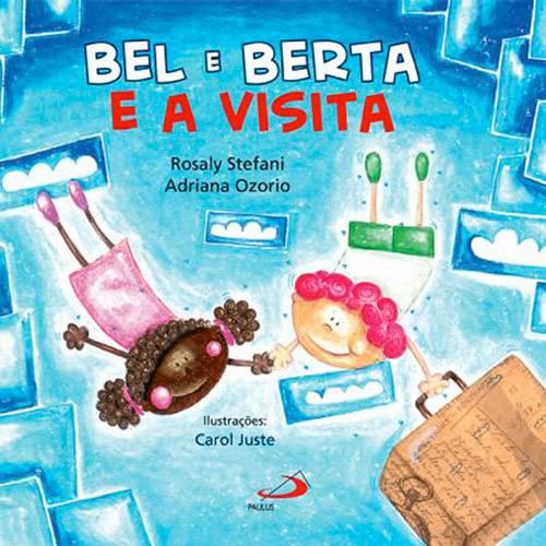 Livro - Bel e Berta e a Visita