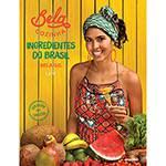 Livro - Bela Cozinha: Ingredientes do Brasil